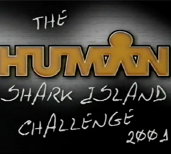 the human shark island challenge 2001